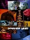电影《蓝色粉末》影评: 甜蜜、残酷、矛盾、幸福、离别、希望