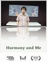哈默尼与我 英文影评 Harmony and Me